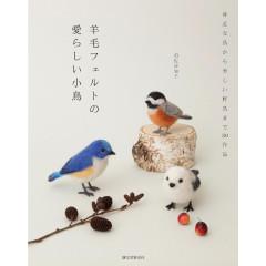 Japanese Needle Felting Book - 30 Adorable Little Bird Collection